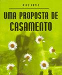 Uma proposta de casamento