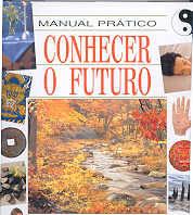 Manual prático conhecer o futuro