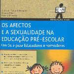 Os Afectos e a Sexualidade na Educação Pré-Escolar