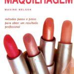 Faça a Sua Própria Maquilhagem de Maxine Nelson