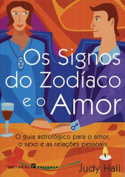 Os signos do zodiaco e o amor