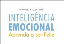 Inteligência emocional - aprenda a ser feliz