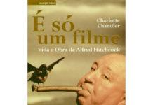 É só um filme - Vida e obra de Alfred Hitchcock