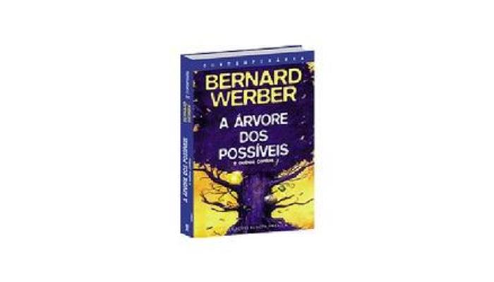 A árvore dos possíveis de Bernard Werber