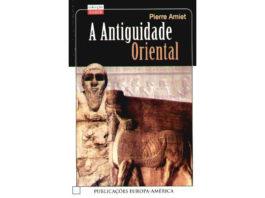 A antiguidade Oriental de Pierre Amiet