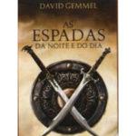 As espadas da noite e do dia de David Gemmell