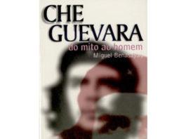 Che Guevara - do mito ao homem de Miguel Benasayag