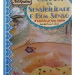 Cozinha da sensibilidade e do bom senso de Ana da Costa Cabral