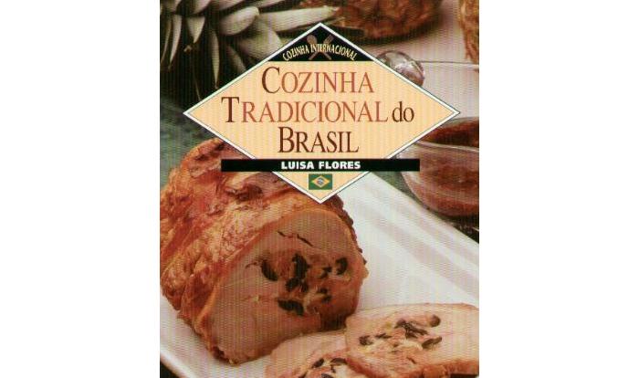 Cozinha tradicional do Brasil de Luisa Flores