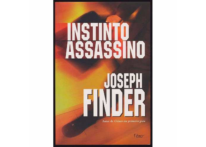Killer Instinct - Instinto assassino de Joseph Finder