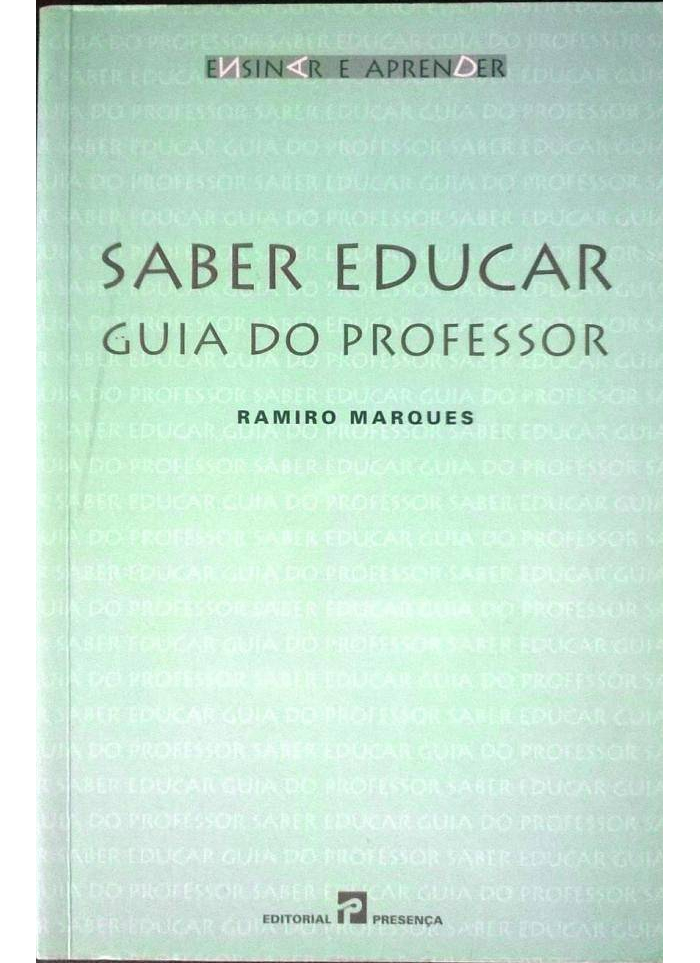 Saber educar - Guia do Professor de Ramiro Marques