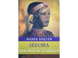 Séfora, a encarnação da inteligência e do amor de Marek Halter