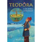 Teodora e os anéis lendários de Luísa Fortes da Cunha