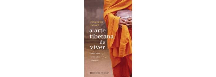 A Arte Tibetana Do Pensamento Positivo