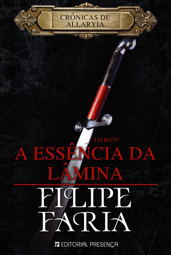 A Essência da Lâmina de Filipe Faria