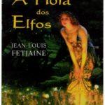 A hora dos Elfos de Jean-Louis Fetjaine