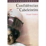 Confidências no cabeleireiro de Claude Coudere