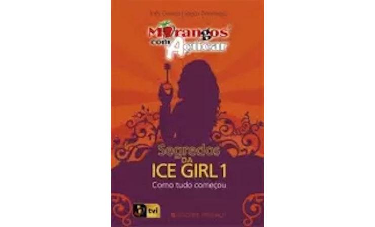 Morangos com açúcar - Segredos da Ice Girl 1