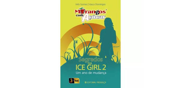 Segredos da Ice girl 2 - Um ano de mudança