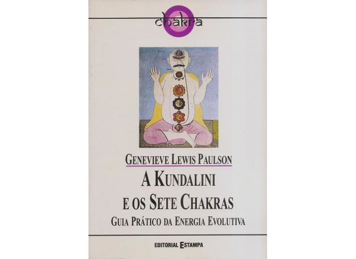 A Kundalini e os Sete Chakras