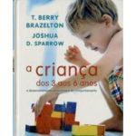 A criança dos 3 aos 6 anos de T. Berry Brazelton