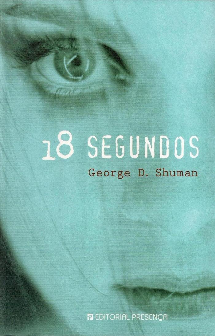 18 segundos de George D. Shuman