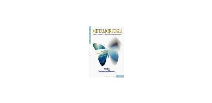 Metamorfoses - Entre o Colapso e o Desenvolvimento Sustentável