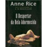 O despertar da Bela Adormecida de Anne Rice