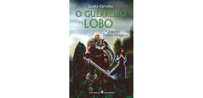 O guerreiro lobo de Sandra Carvalho