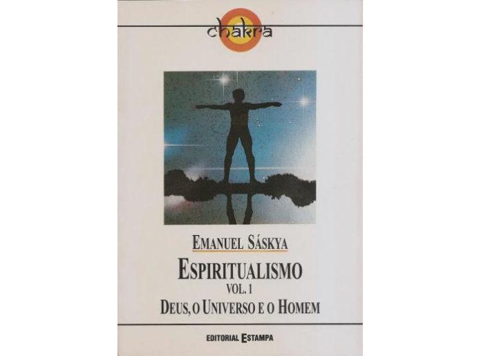Espiritualismo - Vol. I: Deus, o Universo e o Homem