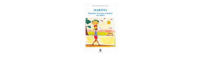 Martita - Memórias das suas aventuras em África