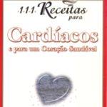 111 Receitas para Cardíacos