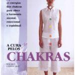 A cura pelos chakras de Simon Lilly, Sue Lilly