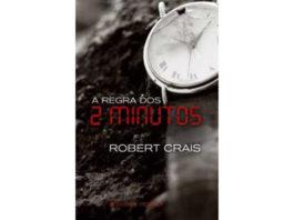 A regra dos 2 minutos de Robert Crais