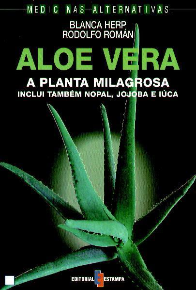 Aloé Vera, a planta milagrosa