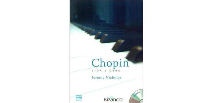 Chopin - Vida e Obra de Jeremy Nicholas