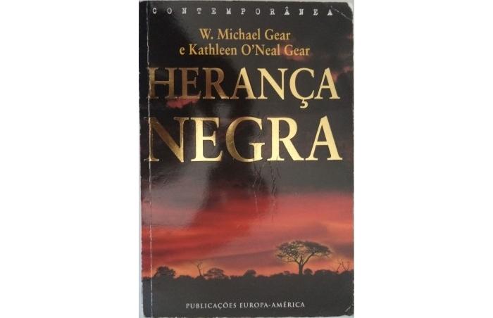 Herança Negra de W. Michael Gear