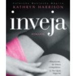 Inveja de Kathryn Harrison