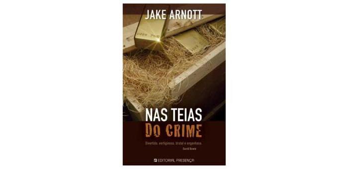 Nas teias do crime de Jake Arnott
