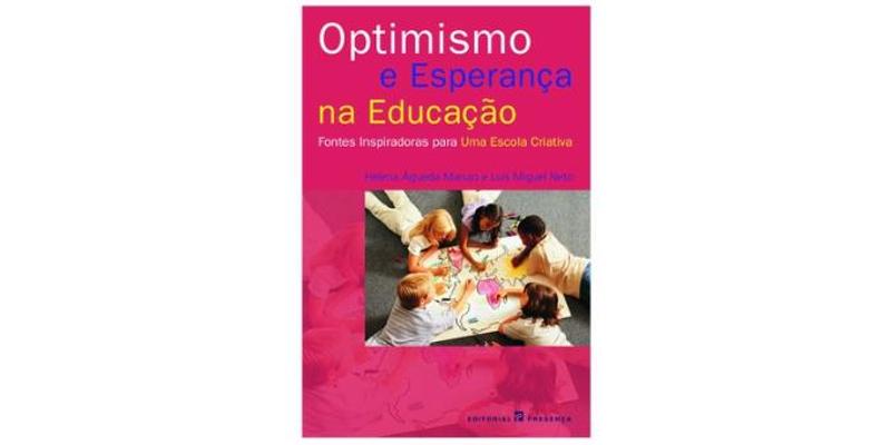 Optimismo e esperança na educação de Luís Miguel Neto