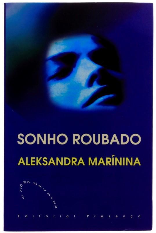 Sonho Roubado de Aleksandra Marínina