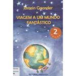 Viagem a um mundo fantástico de Jostein Gaarder