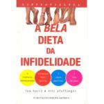 A Bela Dieta da Infidelidade