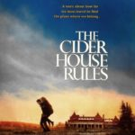 Cider House Rules: Á descoberta do mundo…
