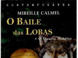 O Baile das Lobas - Oquarto maldito de Mireille Calmel
