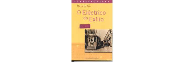 O Eléctrico do Exílio