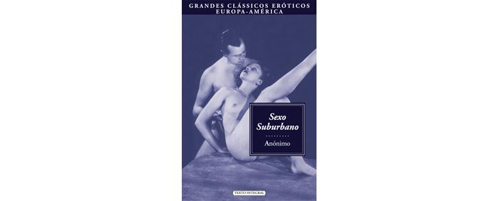Sexo Suburbano - Livro I