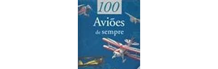 100 Aviões de sempre de François Besse