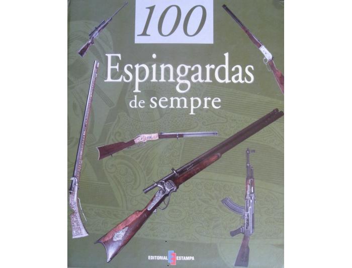 100 Espingardas de sempre de Stephan Jouve