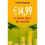 14,99 - A outra face da moeda de Frédéric Beigbeder